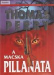 Thomas Perry: A macska pillanata
