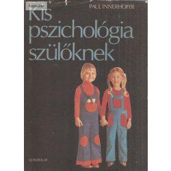 Paul Innerhofer: Kis pszichológia szülőknek