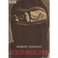 Robert Cormier: Az első halál után