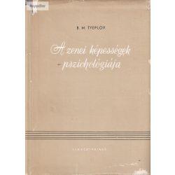 B. M. Tyeplov A zenei képességek pszichológiája