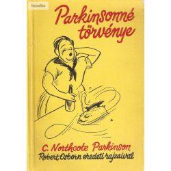 C. Northcote Parkinson: Parkinsonné törvénye