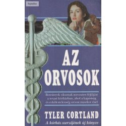 Tyler Cortland: Az orvosok
