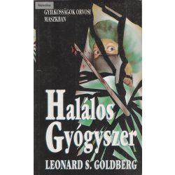 Leonard S. Goldberg: Halálos gyógyszer