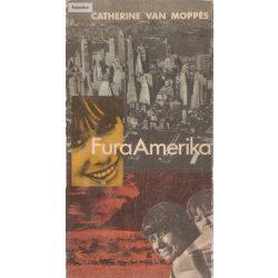 Catherine Van Moppés: Fura Amerika