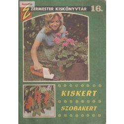 Kiskert szobakert (Ezermester kiskönyvtár 16.)