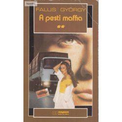 Falus György: A pesti maffia