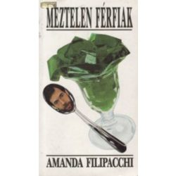 Amanda Filipacchi:  Meztelen férfiak