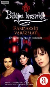 F. Goldsborough Karmazsin varázslat (Bűbájos boszorkák 3.)