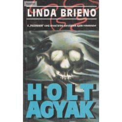 Linda Brieno: Holt agyak