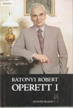 Rátonyi Róbert: Operett I.