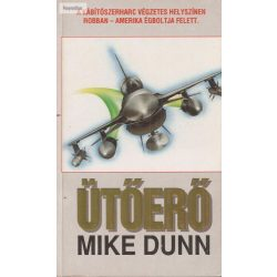 Mike Dunn: Ütőerő