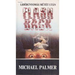 Michael Palmer: Flashback – Lidércnyomás műtét után
