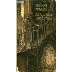 Molnár Ferenc Az aruvimi erdő titka