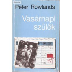 Peter Rowlands: Vasárnapi szülők