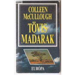 Colleen McCullough: Tövismadarak