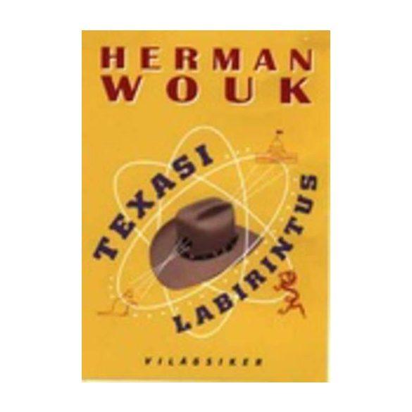 Herman Wouk Texasi labirintus