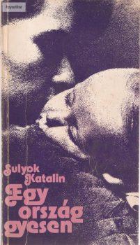 Sulyok Katalin: Egy ország gyesen