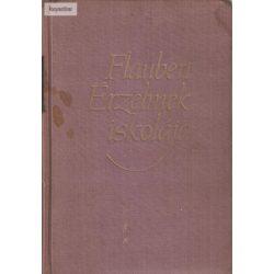 Gustave Flaubert Érzelmek iskolája