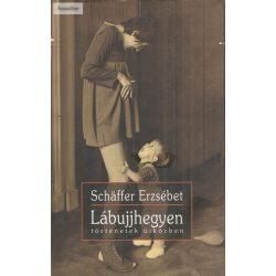 Schäffer Erzsébet: Lábujjhegyen