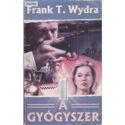Frank T. Wydra: A gyógyszer