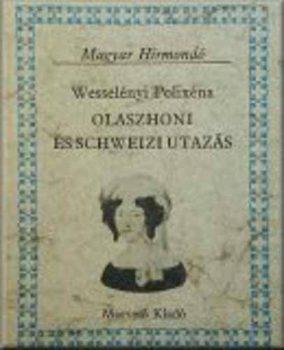 Wesselényi Polixéna Olaszhoni és schweizi utazás