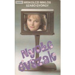 Miskolczi Miklós - Szabó György: Nyolc évszak
