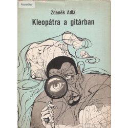 Zdenek Adla: Kleopátra a gitárban