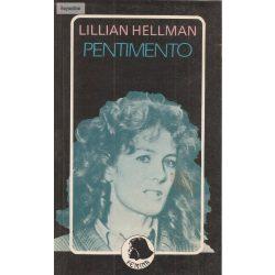 Lillian Hellman: Pentimento