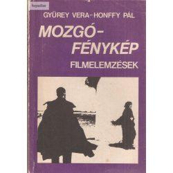 Gyürey Vera – Honffy Pál: Mozgófénykép – Filmelemzések