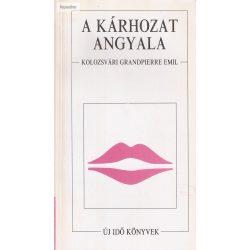 Kolozsvári Grandpierre Emil: A kárhozat angyala