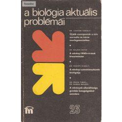 Dr. Csaba György: A biológia aktuális problémái 23