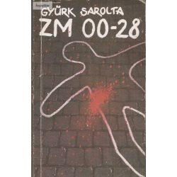 Gyürk Sarolta: ZM 00-28