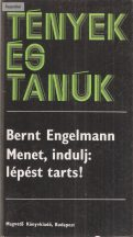 Bernt Engelmann: Menet, indulj: lépést tarts!