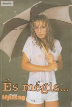 És mégis... A Magyar Ifjúság Évkönyve 1987