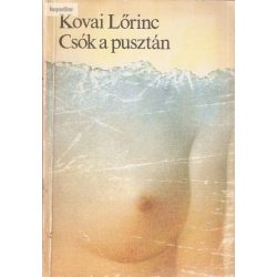 Kovai Lőrinc: Csók a pusztán