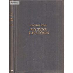 Harsányi Zsolt: Magyar rapszódia I.- IV.
