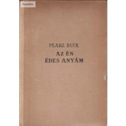 Pearl S. Buck: Az én édesanyám