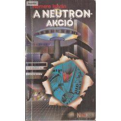Nemere István: A neutron- akció
