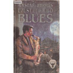 Gáspár András: Ezüst félhold blues