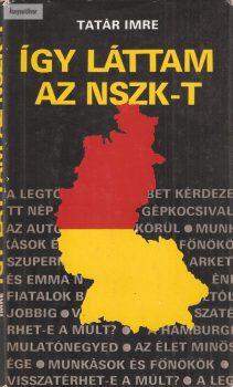 Tatár Imre: Így láttam az NSZK-t