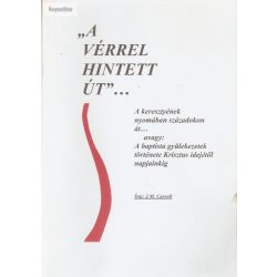 "J. M. Carroll: ""A vérrel hintett út""..."