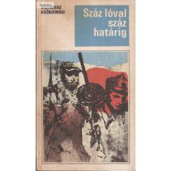 Kazimierz Koźniewski: Száz lóval száz határig