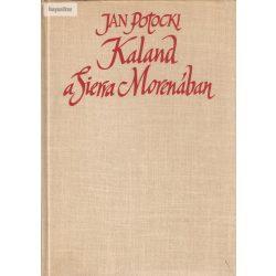 Jan Potocki: Kaland a Sierra Morénában