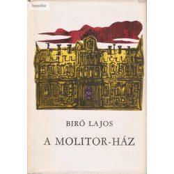 Biró Lajos: A Molitor -ház