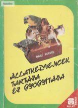 Állatkedvencek tartása és gyógyítása