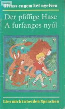 Der pfoffoge Hase - A furfangos nyúl