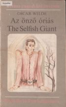 Oscar Wilde: Az önző óriás - The Selfish Giant