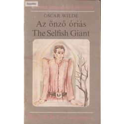 Oscar Wilde: Az önző óriás - The Selfish Giant
