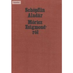 Schöpflin Aladár: Móricz Zsigmondról