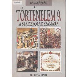 Balla Árpád: Történelem 9. a szakiskolák számára